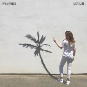 Album Palm Trees (Explicit) from Lily Elise