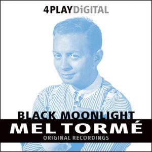 Mel Tormé的專輯Black Moonlight - 4 Track EP
