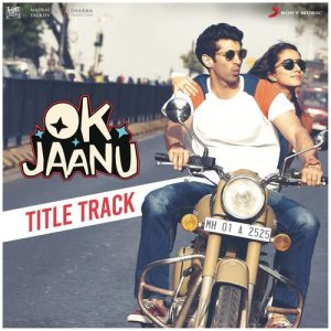 "Album Ok Jaanu Title Track (From ""OK Jaanu"") from Srinidhi Venkatesh"
