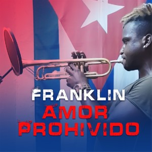 Album Amor Prohivido from Franklin