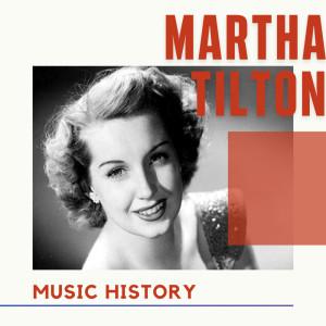 Album Martha Tilton - Music History from Martha Tilton