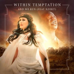 Album And We Run (feat. Xzibit) [Whole World Band Edition] from Within Temptation