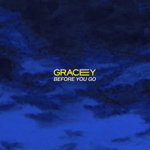 Album Before You Go from Gracey
