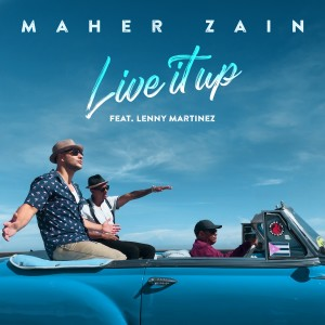 Album Live It Up from Maher Zain