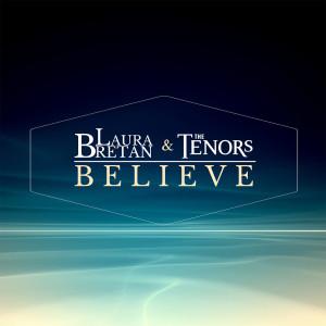 Album Believe from The Tenors