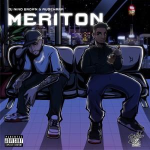 Album Meriton (Explicit) from DJ Nino Brown