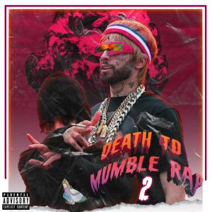 Album Death to Mumble Rap 2 from Lil Xan