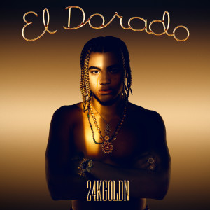 El Dorado dari 24KGoldn