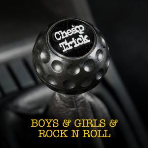 Album Boys & Girls & Rock N Roll from Cheap Trick