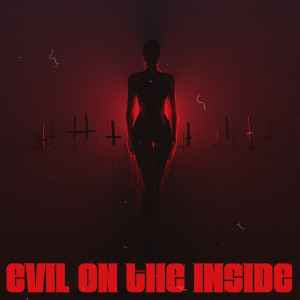 Masked Wolf的專輯Evil On The Inside (feat. iiiConic) (Explicit)