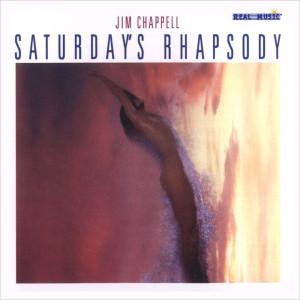 Album Saturday's Rhapsody from Jim Chappell