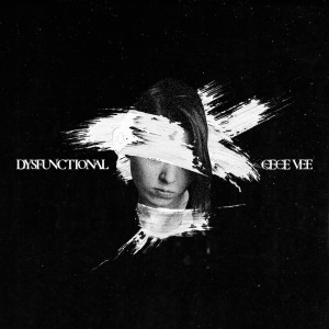 Album Dysfunctional from Cece Vee