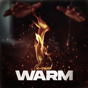 Album Warm (Explicit) from K-Trap