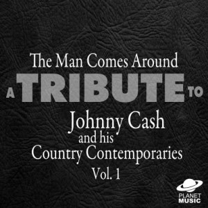 The Hit Co.的專輯The Man Comes Around: A Tribute to Johnny Cash and His Country Contemporaries, Vol. 1