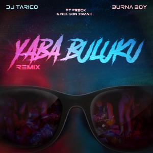 Album Yaba Buluku (feat. Preck & Nelson Tivane) [Remix] from Burna Boy