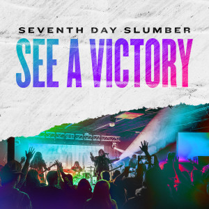 Album See A Victory from Seventh Day Slumber