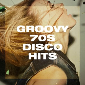 Album Groovy 70S Disco Hits from 70s Greatest Hits