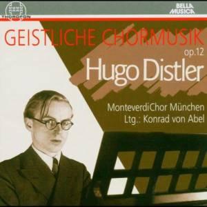 Album Hugo Distler: Geistliche Chormusik from Monteverdi Choir