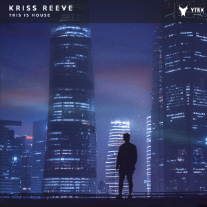 Album This Is House from Kriss Reeve