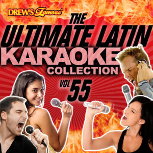 The Hit Crew的專輯The Ultimate Latin Karaoke Collection, Vol. 55