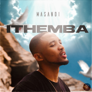 Listen to Ithemba song with lyrics from Masandi