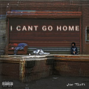 Album I Can't Go Home from Jimi Tents