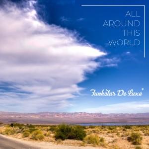 Album All Around This World from Funkstar De Luxe