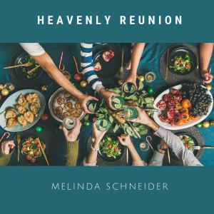 Album Heavenly Reunion from Melinda Schneider