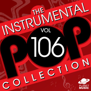 The Hit Co.的專輯The Instrumental Pop Collection, Vol. 106