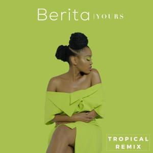 Album Yours (Tropical Remix) (Remix) from Berita