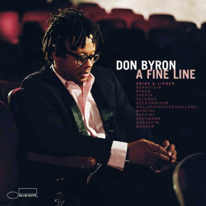 A Fine Line: Arias And Lieder 2000 Don Byron