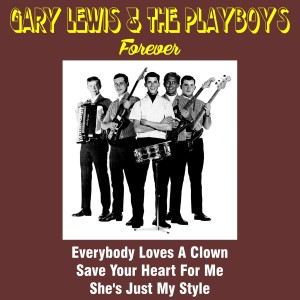 Gary Lewis & The Playboys的專輯Gary Lewis & the Playboys Forever