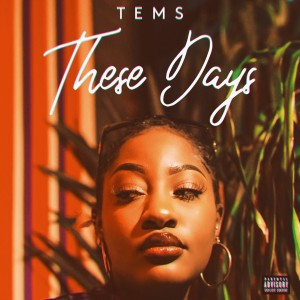 Album These Days from Tems