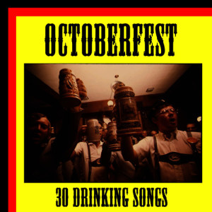Album Octoberfest: 30 Drinking Songs from Octoberfest