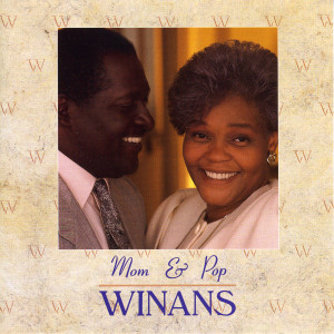 Album Mom & Pop Winans from Mom & Pop Winans