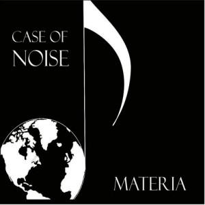 Album Case Of Noise from Materia