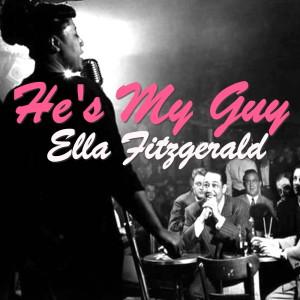 Ella Fitzgerald的專輯He's My Guy