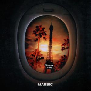 Album Travel Ban (Explicit) from Maesic