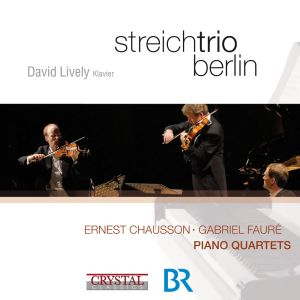 Album Chausson & Fauré: Piano Quartets from David Lively
