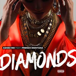 Diamonds (feat. French Montana) (Explicit) dari AGNEZ MO