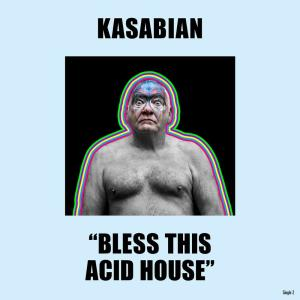 Album Bless This Acid House from Kasabian