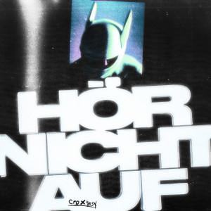 Album HÖR NICHT AUF from Cro