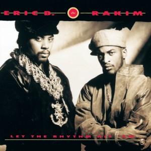 Album Let The Rhythm Hit 'Em (Explicit) from Eric B. & Rakim