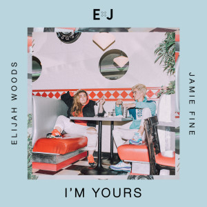 Listen to I'm Yours song with lyrics from Elijah Woods x Jamie Fine