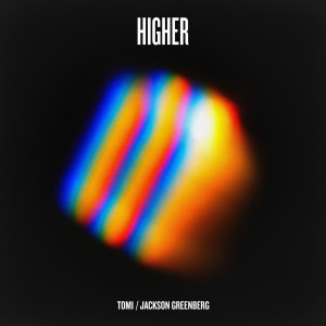 Album Higher from Tomi