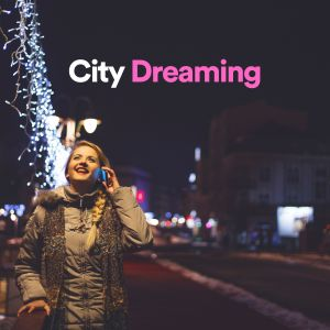 Album City Dreaming from Music For Absolute Sleep