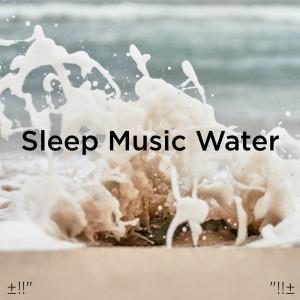 Album Sleep Music Water from Deep Sleep
