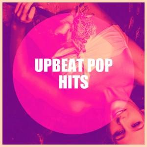 Hits Variété Pop的專輯Upbeat Pop Hits