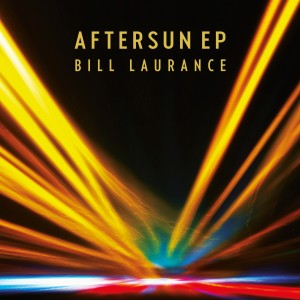 Album Aftersun EP from Bill Laurance