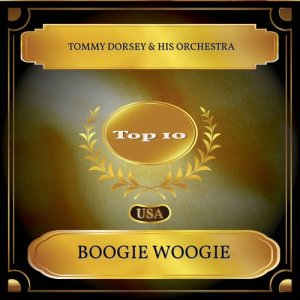 Tommy Dorsey & His Orchestra的專輯Boogie Woogie